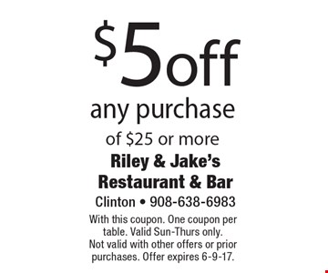 $5 off any purchase of $25 or more. With this coupon. One coupon per table. Valid Sun-Thurs only.Not valid with other offers or prior purchases. Offer expires 6-9-17.