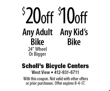 $10off Any Kid's Bike. $20off Any Adult Bike 24