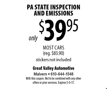 only $39.95 PA State Inspection And Emissions. Most Cars (reg. $83.90) stickers not included. With this coupon. Not to be combined with any other offers or prior services. Expires 5-5-17.