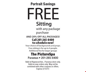 Portrait Savings FREE Sitting with any package purchase. AND 20% OFF ALL PACKAGES! Call 201-265-8400 to schedule now! Your choice of backgrounds and props. Free sitting is for up to 4 people. Additional fee for larger groups. Valid at Rigewood Ave., Paramus store only. Valid on new orders only. May not be combined with other coupons or offers. Expires 5/13/17.