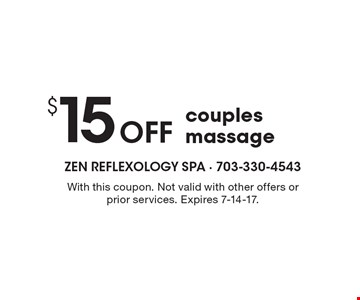 $15 off couples massage. With this coupon. Not valid with other offers or prior services. Expires 7-14-17.
