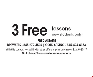 3 Free lessons. New students only. With this coupon. Not valid with other offers or prior purchases. Exp. 6-20-17. Go to LocalFlavor.com for more coupons.