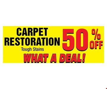 Carpet Restoration   50% OFF