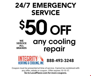 24/7 emergency service. $50 OFF any cooling repair. Coupon must be presented at time of service. Cannot be combined with any offer, rebate or coupon. Offer expires 10-15-17. Go to LocalFlavor.com for more coupons.
