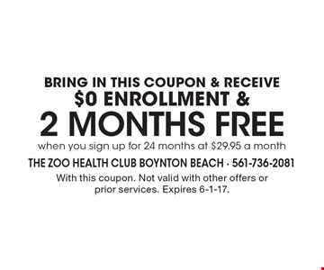 BRING IN THIS COUPON & RECEIVE $0 ENROLLMENT & 2 months Free  when you sign up for 24 months at $29.95 a month. With this coupon. Not valid with other offers or prior services. Expires 6-1-17.