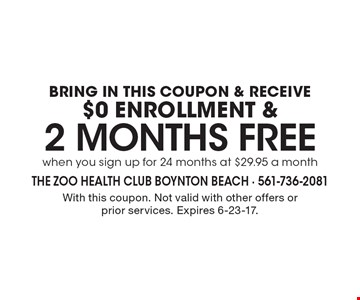 $0 enrollment and 2 months free when you sign up for 24 months at $29.95 a month. With this coupon. Not valid with other offers or prior services. Expires 6-23-17.