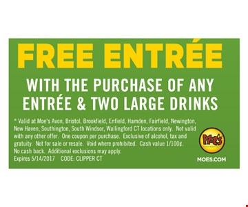 Free Entree with the purchase of any Entree and Two Large Drinks