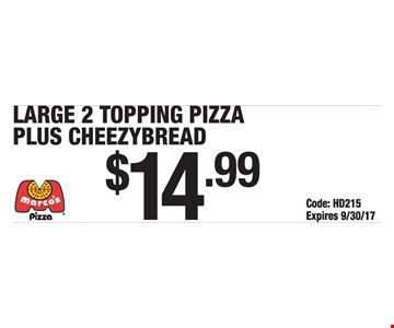 Large pizza and cheezybread for $14.99.