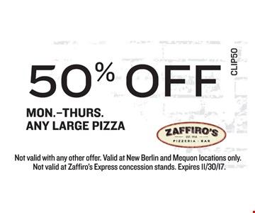 50% off any large pizza