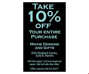 take 10% off your entire Purchase