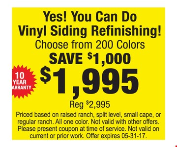 $1995 vinyl siding refinishing