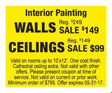 Interior painting walls $149 ceilings $99