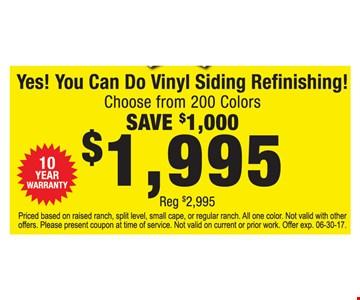 Save $1,000 on vinyl siding refinishing