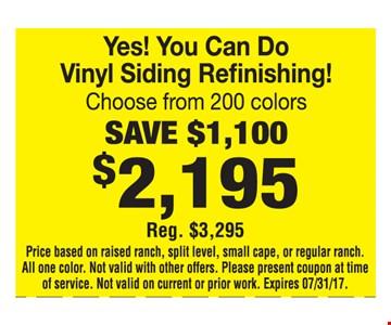 Vinyl Siding Refinishing Save $1,100