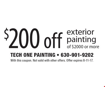 $200 off exterior painting of $2000 or more. With this coupon. Not valid with other offers. Offer expires 8-11-17.