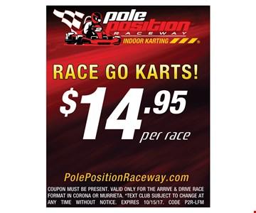 $14.95 per race