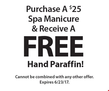 Free Hand Paraffin! When you purchase A $25 Spa Manicure. Cannot be combined with any other offer. Expires 6/23/17.