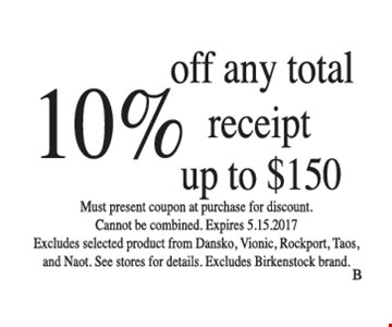 10% off any total receipt up to $150
