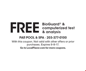 Free BioGuard & computerized test & analysis. With this coupon. Not valid with other offers or prior purchases. Expires 9-8-17. Go to LocalFlavor.com for more coupons.