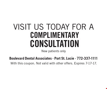 Complimentary Consultation. New patients only. With this coupon. Not valid with other offers. Expires 7-17-17.