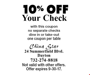 10% Off Your Check with this coupon. No separate checks. Dine in or take-out. One coupon per table. Not valid with other offers. Offer expires 9-30-17.