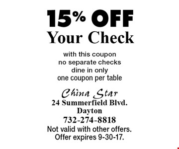 15% Off Your Check with this coupon. No separate checks. Dine in only. One coupon per table. Not valid with other offers. Offer expires 9-30-17.