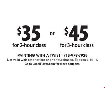 $45 for 3-hour class. $35 for 2-hour class. Not valid with other offers or prior purchases. Expires 7-14-17.Go to LocalFlavor.com for more coupons.