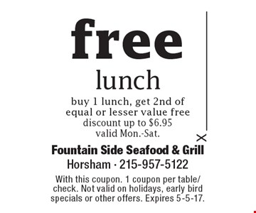 free lunch, buy 1 lunch, get 2nd of equal or lesser value free, discount up to $6.95 valid Mon.-Sat. With this coupon. 1 coupon per table/check. Not valid on holidays, early bird specials or other offers. Expires 5-5-17.
