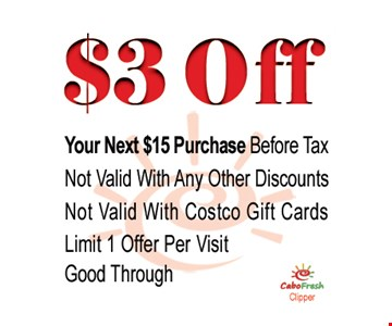 $3 off your next $15 purchase