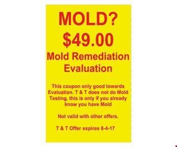 $49 mold remediation evaluation