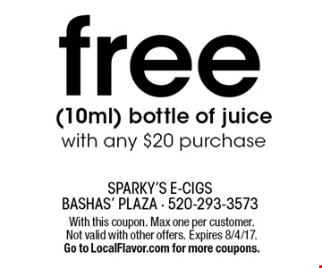 free (10ml) bottle of juice with any $20 purchase. With this coupon. Max one per customer. Not valid with other offers. Expires 8/4/17.Go to LocalFlavor.com for more coupons.