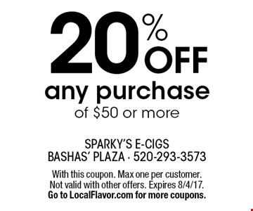 20% OFF any purchase of $50 or more. With this coupon. Max one per customer. Not valid with other offers. Expires 8/4/17.Go to LocalFlavor.com for more coupons.
