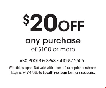 $20 OFF any purchase of $100 or more. With this coupon. Not valid with other offers or prior purchases. Expires 7-17-17. Go to LocalFlavor.com for more coupons.