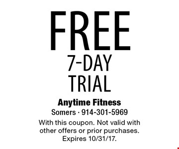 Free 7-day trial. With this coupon. Not valid with other offers or prior purchases. Expires 10/31/17.