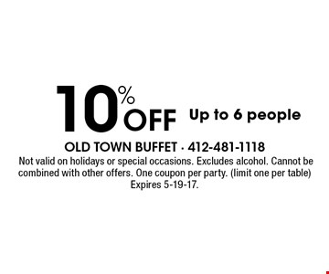 10% Off Up to 6 people. Not valid on holidays or special occasions. Excludes alcohol. Cannot be combined with other offers. One coupon per party. (limit one per table) Expires 5-19-17.