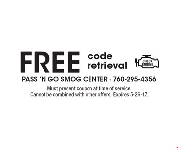 FREE code retrieval. Must present coupon at time of service. Cannot be combined with other offers. Expires 5-26-17.