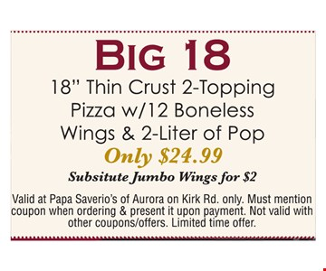 Big 18 only $24.99