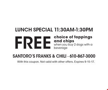 lunch special 11:30am-1:30pm FREE choice of toppings and chips when you buy 2 dogs with a beverage. With this coupon. Not valid with other offers. Expires 9-15-17.