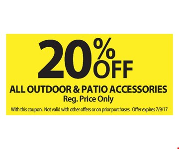 20% Off All Outdoor & Patio Accessories