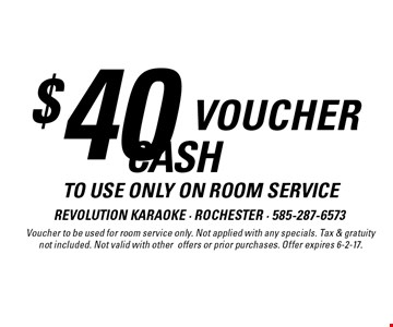 $40 voucher to use only on room service. Voucher to be used for room service only. Not applied with any specials. Tax & gratuity not included. Not valid with other offers or prior purchases. Offer expires 6-2-17.