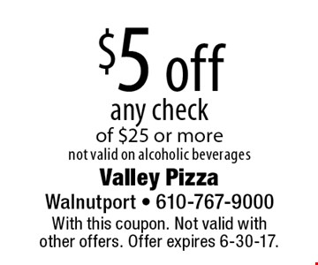 $5 off any check of $25 or more. not valid on alcoholic beverages. With this coupon. Not valid with other offers. Offer expires 6-30-17.