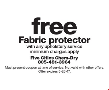 Free Fabric protector with any upholstery service. Minimum charges apply. Must present coupon at time of service. Not valid with other offers.Offer expires 5-26-17.