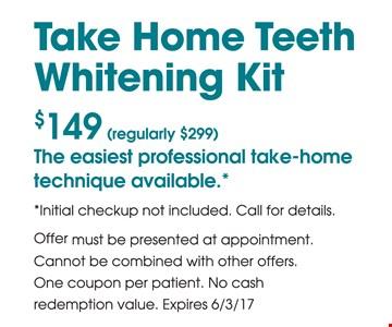 $149 Take Home Teeth Whitening Kit
