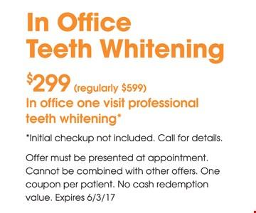 $299 In Office Teeth Whitening