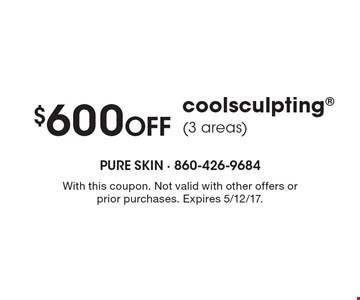 $600 Off CoolSculpting (3 areas). With this coupon. Not valid with other offers or prior purchases. Expires 5/12/17.