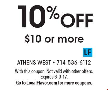 10% OFF $10 or more. With this coupon. Not valid with other offers. Expires 6-9-17.Go to LocalFlavor.com for more coupons.