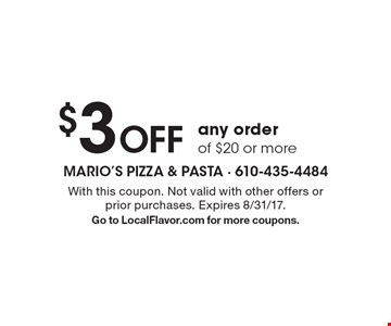 $3 Off any order of $20 or more. With this coupon. Not valid with other offers or prior purchases. Expires 8/31/17. Go to LocalFlavor.com for more coupons.