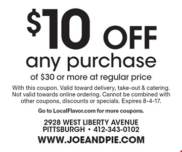 $10 Off any purchase of $30 or more at regular price. With this coupon. Valid toward delivery, take-out & catering. Not valid towards online ordering. Cannot be combined with other coupons, discounts or specials. Expires 8-4-17. Go to LocalFlavor.com for more coupons.