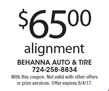 $65.00 alignment. With this coupon. Not valid with other offers or prior services. Offer expires 8/4/17.