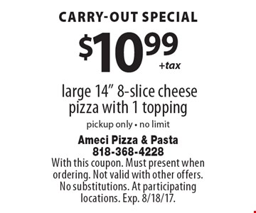 carry-out special $10.99 large 14